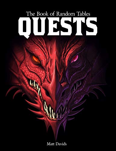 The Book of Random Tables: Quests: Adventure Ideas for Fantasy Tabletop Role-Playing Games (The...