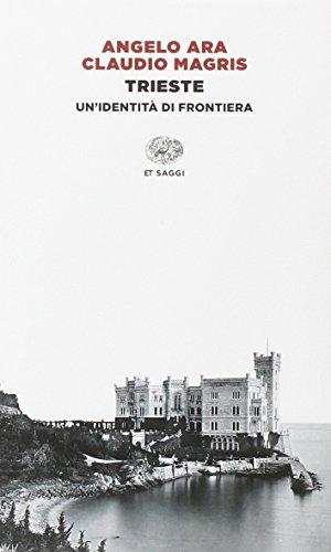 Trieste. Un'identità di frontiera