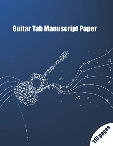 Guitar Tab Manuscript Paper: Music Songwriting Journal, Blank Sheet Music, Lyric Diary and Manuscript Paper for Songwriters and Musicians, Blank Sheet ... Notebook, (Gifts for Music Lovers)