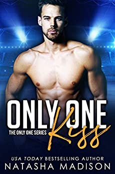 Only One Kiss (Only One Series) by [Natasha Madison]