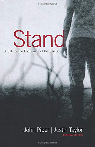 Stand: A Call for the Endurance of the Saints
