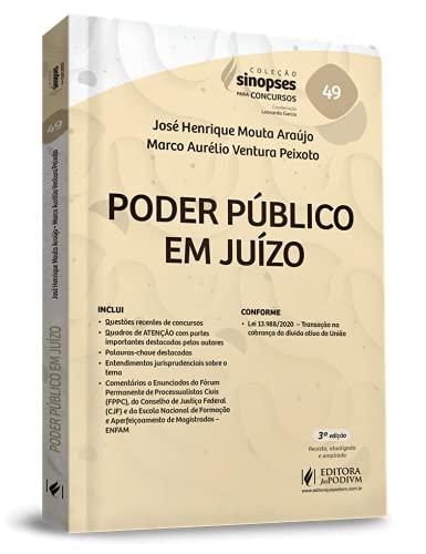 Sinopses Para Concursos - Volume 49 - Poder Público Em Juízo - 3ª Edição (2021)