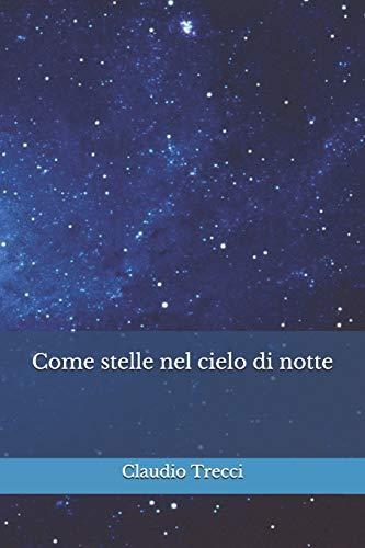 Come stelle nel cielo di notte