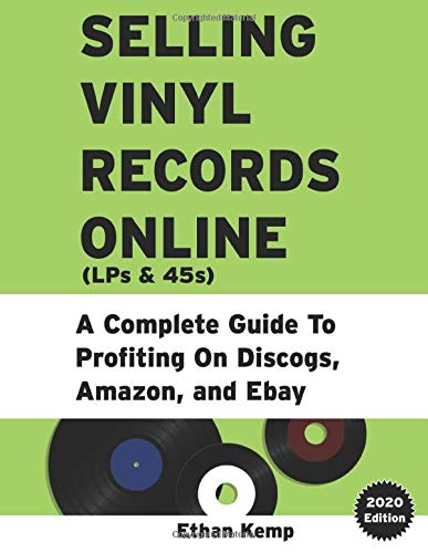 Selling Vinyl Records Online: A Complete Guide To Profiting On Discogs, Amazon, and Ebay
