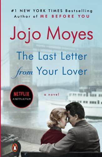 <em>The Last Letter from Your Lover</em> by Jojo Moyes