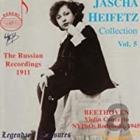 Jascha Heifetz Coll 5: Russian Recordings 1911