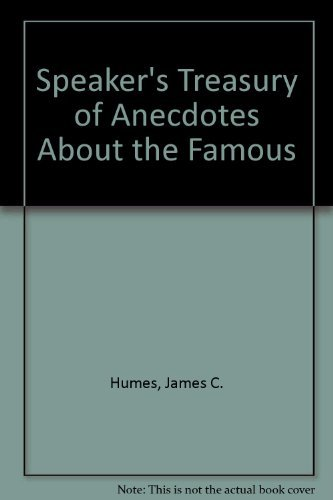 Speaker's Treasury of Anecdotes About the Famousの詳細を見る