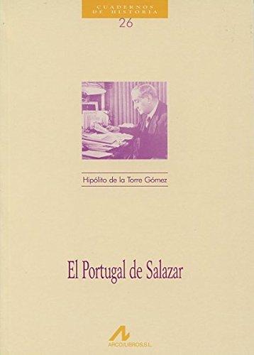 El Portugal de Salazar (Cuadernos de historia)