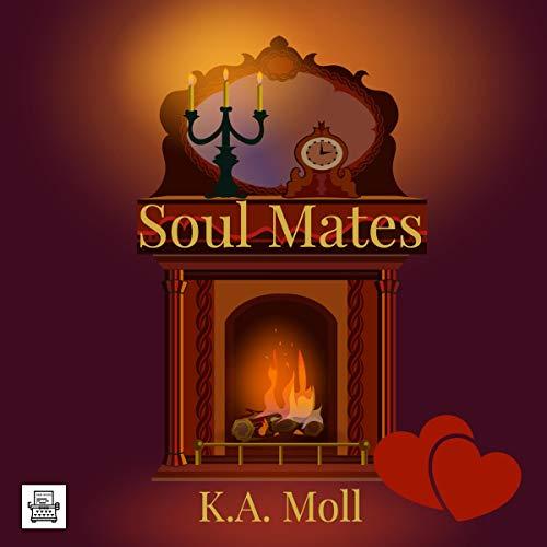 Soul Mates Audiobook By KA Moll cover art