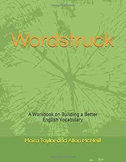 Wordstruck: A Workbook on Building a Better English Vocabulary