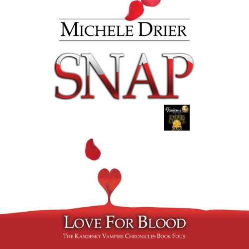 Snap: Love for Blood audiobook cover art