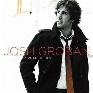 A Collection - Josh Groban
