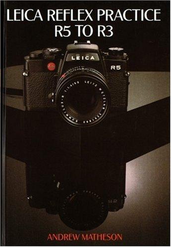 Leica Reflex Practice R5 to R3