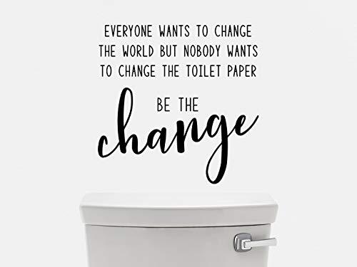 Iedereen wil de wereld veranderen, maar niemand wil het wc-papier muursticker badkamermuursticker