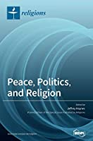 Peace, Politics, and Religion