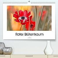 Roter Bluetentraum (Premium, hochwertiger DIN A2 Wandkalender 2022, Kunstdruck in Hochglanz): Zarte rote Bluetenfotos verzaubern uns das ganze Jahr (Monatskalender, 14 Seiten )