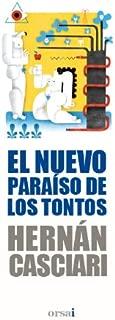 El nuevo paraíso de los tontos (Spanish Edition)