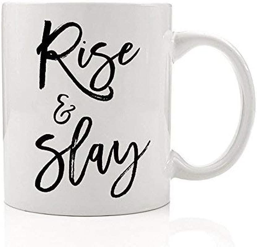 Rise Slay Coffee Mug Motivational Inspirational Quote Impress Wake Pray Slay All Day Inspiration BFF Gift Idea Boss Lady Woman Daughter Mom Friend 11oz Novelty Ceramic Tea Cup By Digibuddha DM0198