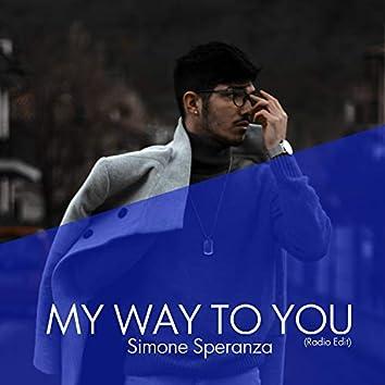 My Way to You (Radio Edit)