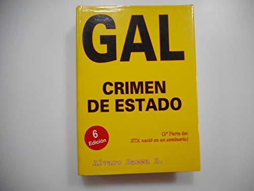 GAL, crimen de estado (Colección Buhardilla vaticana)