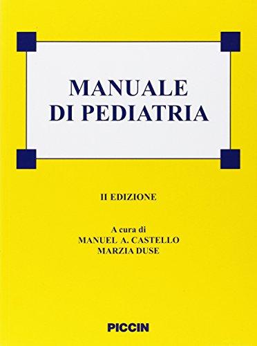 Manuale di pediatria. Ediz. illustrata