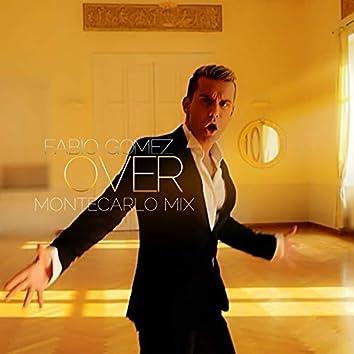 Over (Mauro Brunini & DJ a.d.r.i.a Monte Carlo Mix)