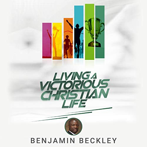 Living a Victorious Christian Life audiobook cover art