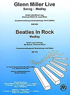 GLENN MILLER LIVE + BEATLES IN ROCK - Arreglos para piano (acordeón) [Notas/partituras] Compositor: STEFFEN HARRO