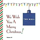 We Wish You A Merry Christmas! (The Wall), Vol. 3 by Various Artists, Nat King Cole, Al Martino, Roger Wagner Chorale, Hollywood Bowl (2002-02-02)