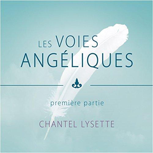 Les voies angéliques 1 audiobook cover art