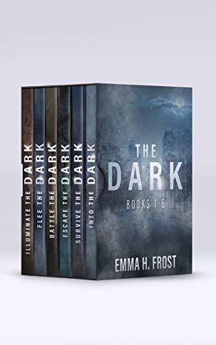 The Dark: A YA Dystopian Post-Apocalyptic EMP Survival Thriller Series Box Set: Books 1-6 (English Edition)