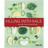 FUN delivery DYS-Cover: Sarcastic Prank Book Jacket Covers Funny Gag Gifts for Housewarming, Hostess (Killing with Kale & Other Farm to Funeral Foods)