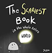 The Scariest Book in the Whole Entire World (Entire World Books 2)