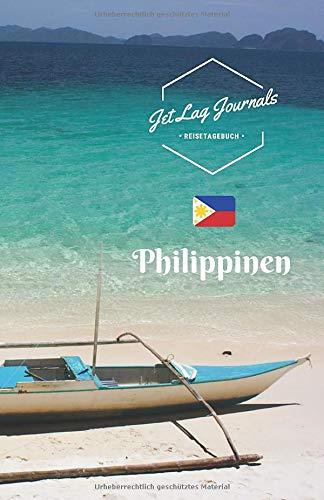 JetLagJournals • Reisetagebuch Philippinen: Erinnerungsbuch zum Ausfüllen | Reisetagebuch zum Selberschreiben für den Philippinen Urlaub