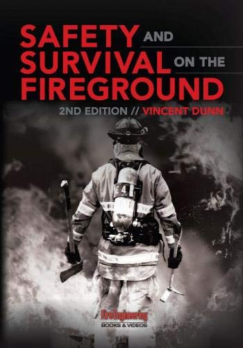 Safety & Survival on the Fireground