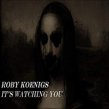 It's Watching You