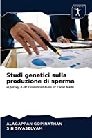 Studi genetici sulla produzione di sperma