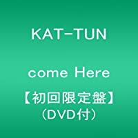come Here【初回限定盤】(DVD付)