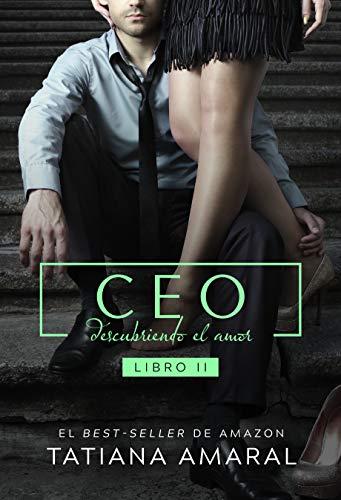 CEO: Descubriendo el amor (Spanish Edition)