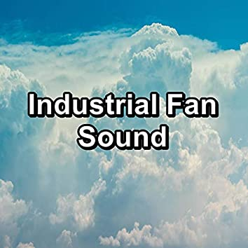 Industrial Fan Sound