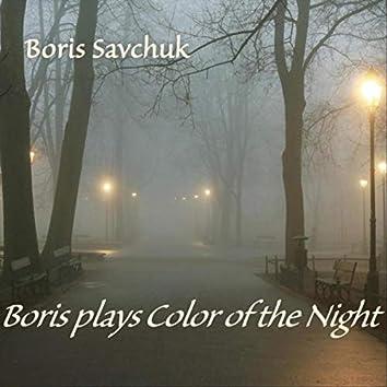 Boris Plays Color of the Night