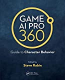 Game AI Pro 360: Guide to Charac...