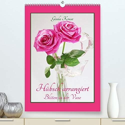 Hübsch arrangiert Blüten in der Vase (Premium, hochwertiger DIN A2 Wandkalender 2020, Kunstdruck in Hochglanz): Reizvolle kleine Blumenarrangements (Planer, 14 Seiten )