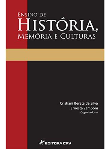Ensino de história, memória e culturas