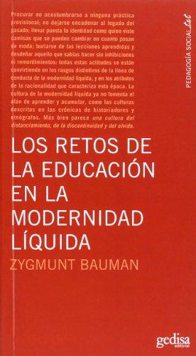 Los Retos De La Educación En La Modernidad Líquida (Pedagogia Socia-txt)