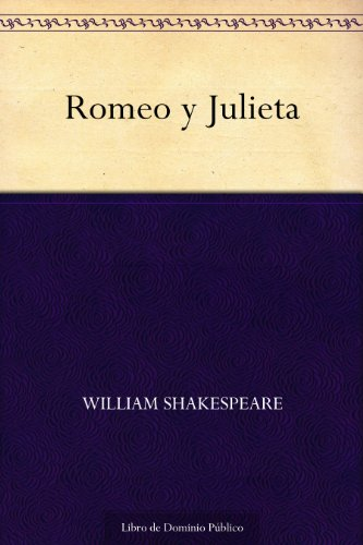 Romeo y Julieta eBook: Shakespeare, William: Amazon.es: Tienda Kindle