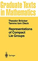 Representations of Compact Lie Groups (Graduate Texts in Mathematics (98))