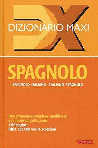 Dizionario maxi. Spagnolo. Spagnolo-italiano, italiano spagnolo. Nuova ediz.