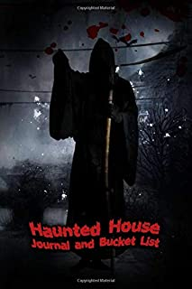 Haunted House Journal and Bucket List: Halloween Ghost Hunting and Experience Notebook Size 6x9 in | Ghost of Death Print