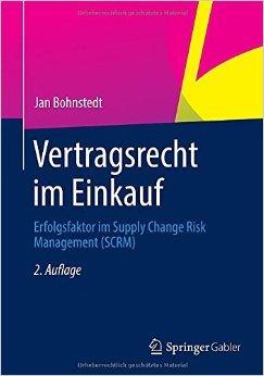 Vertragsrecht im Einkauf: Erfolgsfaktor im Supply Change Risk Management (SCRM) ( 2. Dezember 2014 )